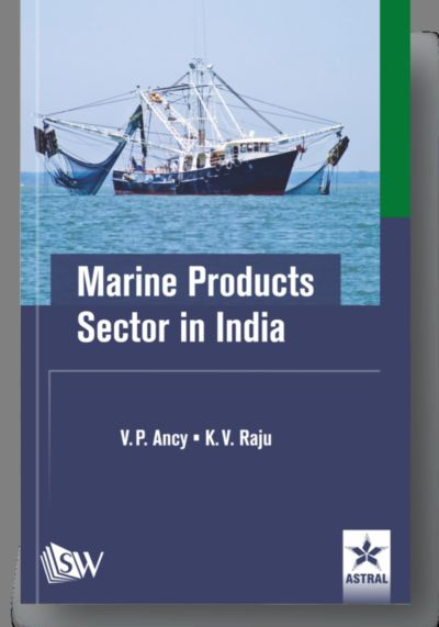 Marine Products Sector in India By Ancy, V P & K V Raju