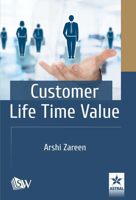 Customer Life Time Value By Zareen, Arshi